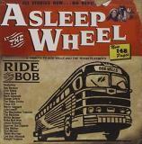 Asleep At The Wheel Ride With Bob