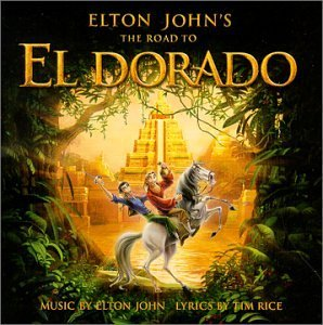 road-to-el-dorado-soundtrack-by-elton-john