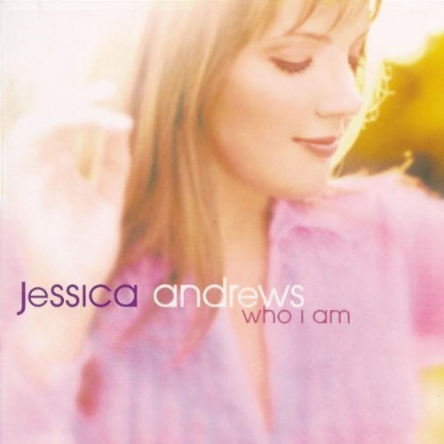 Jessica Andrews Who I Am