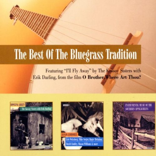 Best Of The Bluegrass Traditio Best Of The Bluegrass Traditio 3 CD Set