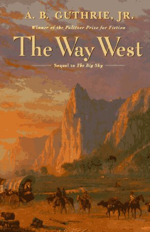 A. B. Guthrie The Way West