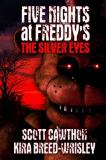 Scott Cawthon Five Nights At Freddy's The Silver Eyes