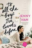 Jenny Han To All The Boys I've Loved Before Reprint