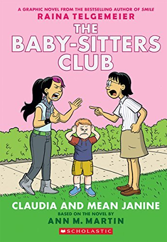 M. Martin Ann Claudia And Mean Janine (the Baby Sitters Club Gra A Graphix Book