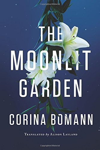 Corina Bomann The Moonlit Garden