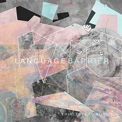 Shirlette Ammons Language Barrier