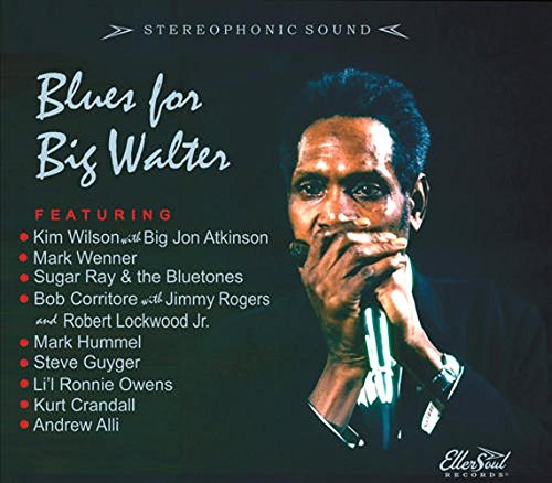 Blues For Big Walter Blues For Big Walter