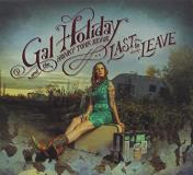 Gal & The Honky Tonk R Holiday Last To Leave