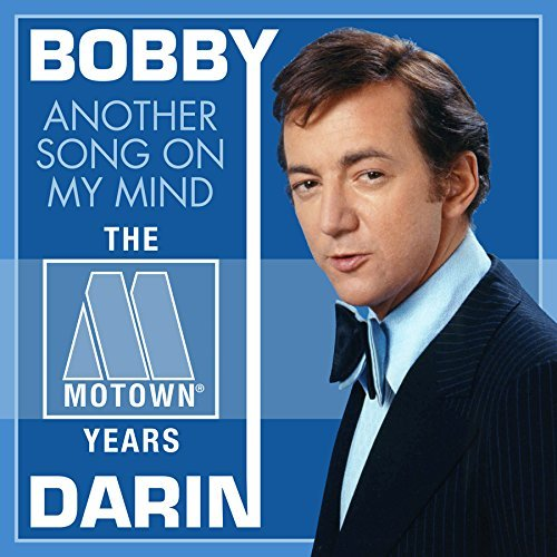 Bobby Darin Another Song On My Mind The M