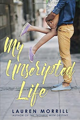 Lauren Morrill My Unscripted Life