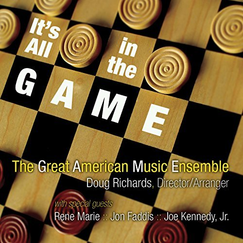 Great American Music Ensemble It's All In The Game