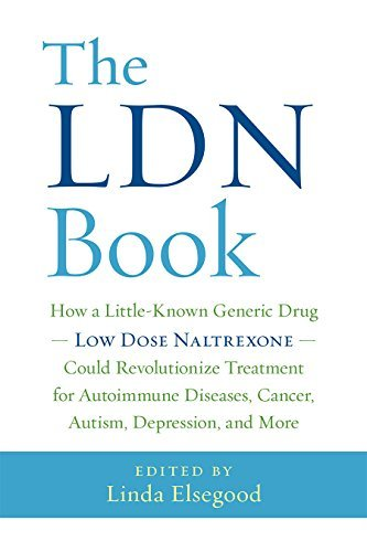 Linda Elsegood The Ldn Book How A Little Known Generic Drug Low Dose Naltrexo