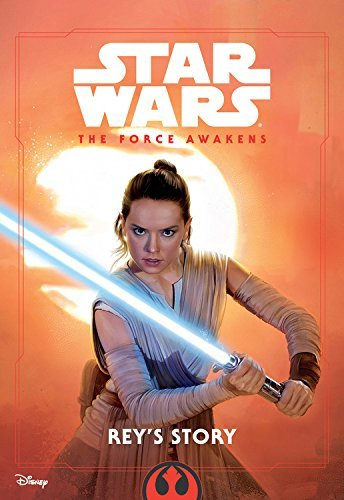 Elizabeth Schaefer Star Wars The Force Awakens Rey's Story