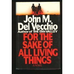 John M. Del Vecchio For The Sake Of All Living Things