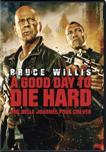 Die Hard A Good Day To Die Hard Willis Courtney
