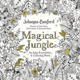 Johanna Basford Magical Jungle An Inky Expedition And Coloring Book For Adults