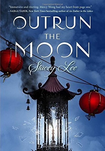 Stacey Lee Outrun The Moon