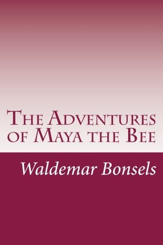 Waldemar Bonsels The Adventures Of Maya The Bee