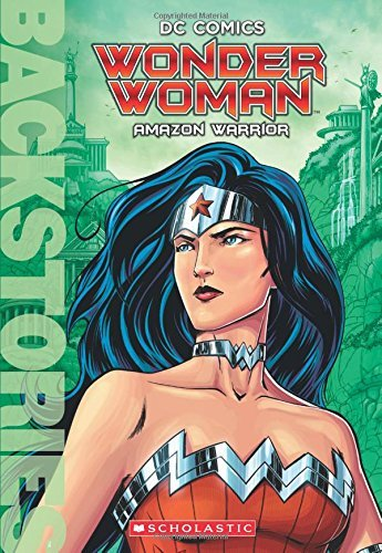 Dc Comics Wonder Woman Amazon Warrior (backstories)