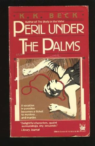 K. K. Beck Peril Under The Palms