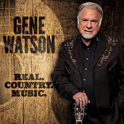 Gene Watson Real Country Music