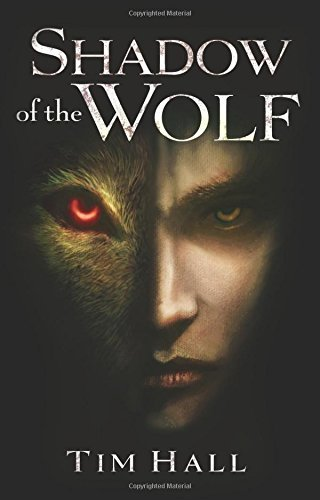 Tim Hall Shadow Of The Wolf