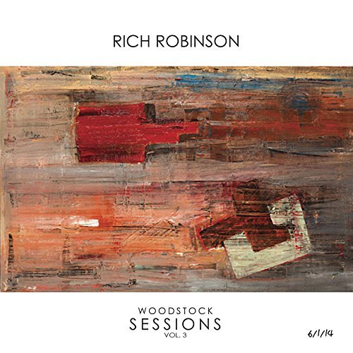 Rich Robinson Woodstock Sessions