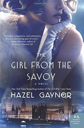 Hazel Gaynor The Girl From The Savoy