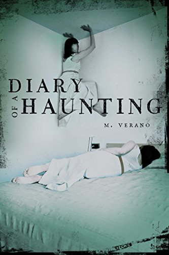M. Verano Diary Of A Haunting Reprint