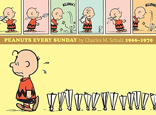 Charles M. Schulz Peanuts Every Sunday 1966 1970