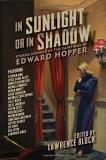 Lawrence Block In Sunlight Or In Shadow Stories Inspired By The Paintings Of Edward Hoppe