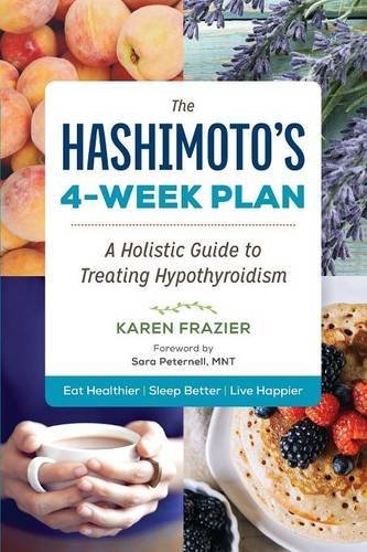 karen-frazier-the-hashimotos-4-week-plan-a-holistic-guide-to-treating-hypothyroidism