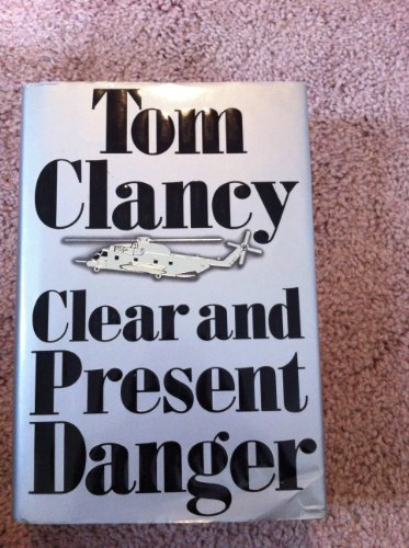 Tom Clancy Clear & Present Danger Autographed Clear And Present Danger By Tom Clancy