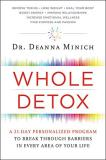 Deanna Minich Whole Detox A 21 Day Personalized Program To Break Through Ba