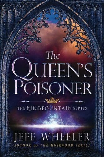 Jeff Wheeler The Queen's Poisoner
