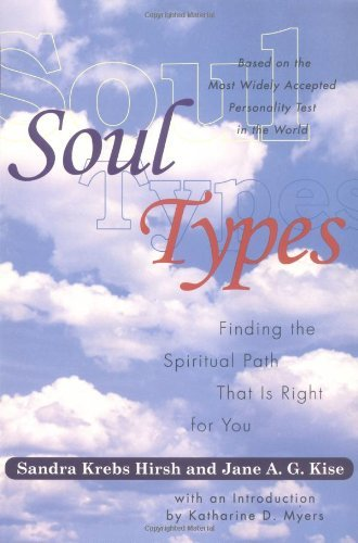 Sandra Krebs Hirsh Soultypes Finding The Spiritual Path That Is Right For You Soultypes Finding The Spiritual Path That Is Righ