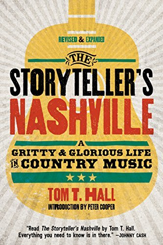 Tom T. Hall The Storyteller's Nashville A Gritty & Glorious Life In Country Music