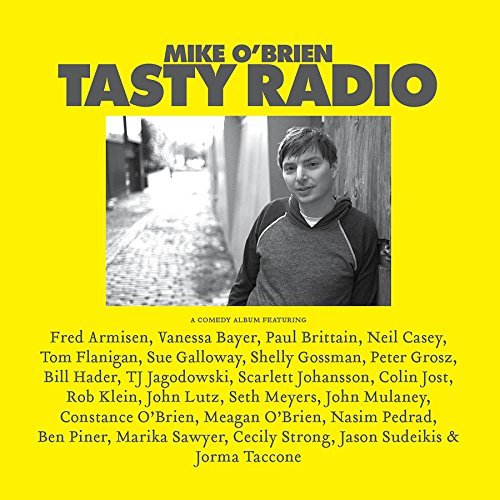 Mike O'brien Tasty Radio Includes Download Card Explicit