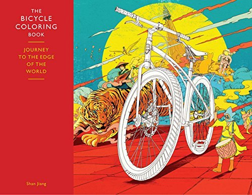 Shan Jiang The Bicycle Coloring Book Journey To The Edge Of The World
