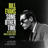 Bill Evans Some Other Time The Lost Session From The Black Forest 2 Lp Rsd Exclusive Ltd. 3 500