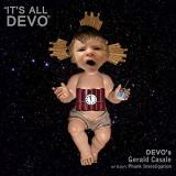 Devo's Gerald Casale It's All Devo Jerry Casale Founding Member Of Devo's New Single With Remixes From Phunk Investigation Paul Mendez And More.