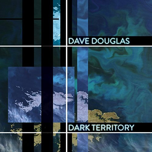 Dave Douglas Dark Territory High Risk 2