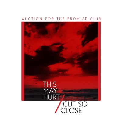 "Auction For The Promise Club This May Hurt Cut So Close 7"" Red Vinyl"