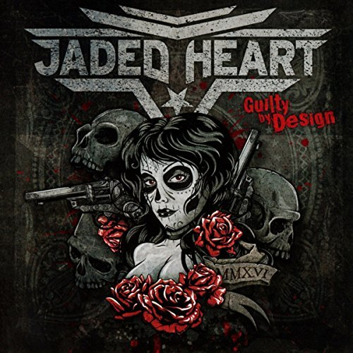 Jaded Heart Guilty By Design Import Gbr