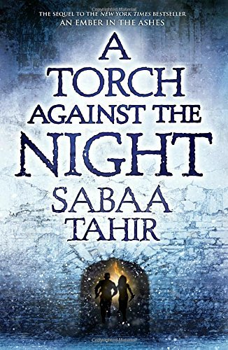 Sabaa Tahir A Torch Against The Night
