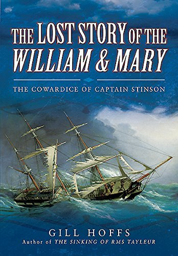 gill-hoffs-the-lost-story-of-the-william-and-mary-the-cowardice-of-captain-stinson