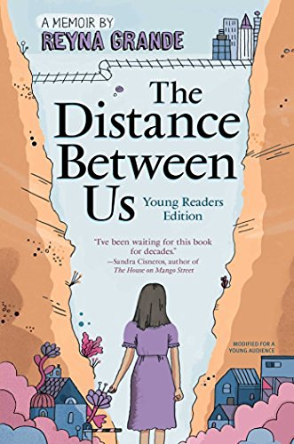 Reyna Grande The Distance Between Us Young Readers Edition