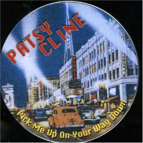 Cline Patsy Pick Me Up On Your Way Import Eu