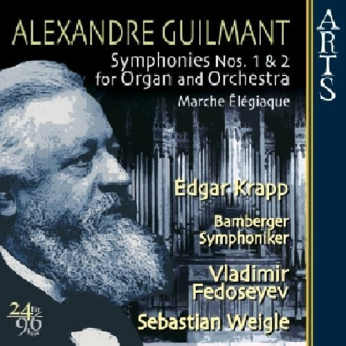 A. Guilmant Symphonies 1 & 2 Krapp*edgar (org) Fedoseyev Weigle Bamberg So