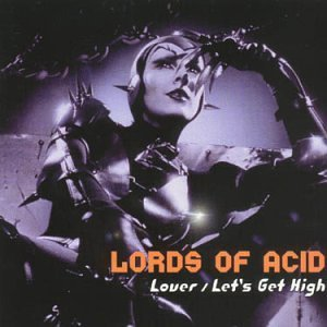 lords-of-acid-remixes-lover-explicit-version